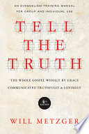 Ebook Tell the Truth Epub Will Metzger Apps Read Mobile