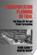 Transportation Planning on Trial