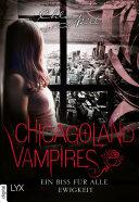 Chicagoland Vampires   Ein Biss f  r alle Ewigkeit