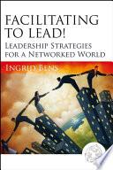 Facilitating to Lead