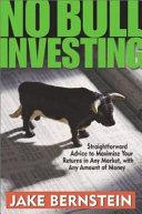 No Bull Investing