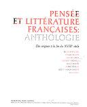 Pénsee et littérature francaises: anthologie, des origines à la fin du XVIIIe siècle