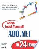 Sams Teach Yourself ADO NET in 24 Hours