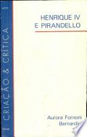 Henrique IV e Pirandello: Roteiro Para Leitura