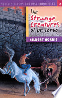 The Strange Creatures of Dr  Korbo