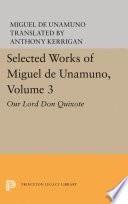 Selected Works of Miguel de Unamuno  Volume 3