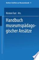 Handbuch der museumspädagogischen Ansätze