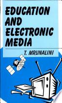 Education   Electronic Media