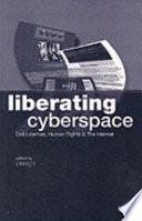 Liberating Cyberspace