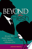 Beyond The Flesh : with transcending sex, many of the writers associated...