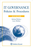 It Governance: Policies & Procedures, 2018 Edition