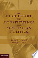 The High Court The Constitution And Australian Politics