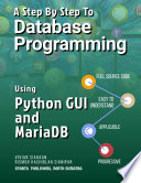 A Step By Step To Database Programming Using Python Gui And Mariadb