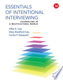 Essentials Of Intentional Interviewing Counseling In A Multicultural World