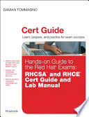 Hands-on Guide to the Red Hat Exams