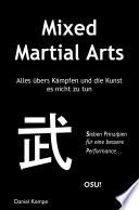Mixed Martial Arts   Alles   bers K  mpfen und die Kunst es nicht zu tun