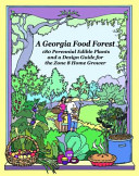 A Georgia Food Forest