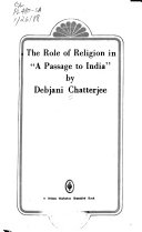 The role of religion in  A passage to India