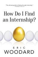 How Do I Find an Internship