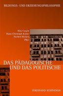 Das Pädagogische und das Politische
