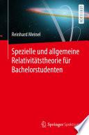 Spezielle und allgemeine Relativit  tstheorie f  r Bachelorstudenten