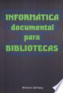 Inform  tica documental para bibliotecas