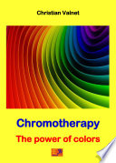 Chromotherapy   The power of colors