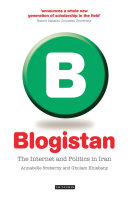 Blogistan Contemporary Internet Culture In Iran And Analyse How