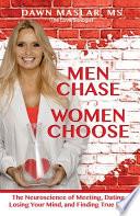 Men Chase  Women Choose