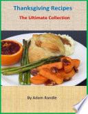 Thanksgiving Recipes The Ultimate Collection