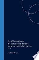 Die Weltentstehung des platonischen Timaios nach den antiken Interpreten. 1 (1976)