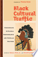 Black Cultural Traffic Performance Engaging The Work Of An