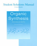 Student Solutions Manual to Accompany Organic Synthesis Second Edition