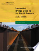 Innovative Bridge Designs For Rapid Renewal Abc Toolkit