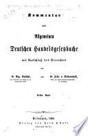 Kommentar zum Allgemeinen Deutschen Handelsgesetzbuche