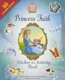 Princess Faith Sticker and Activity Book