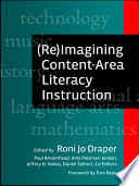 Re Imagining Content Area Literacy Instruction