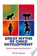 Great Myths of Child Development