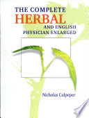 Complete Herbal And English Physician Enlarged  the