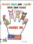 Hands on  Rhymes  Tales and Colours  with Your Hands  Con CD Audio