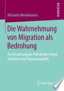 Die Wahrnehmung von Migration als Bedrohung