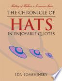 The Chronicle of Hats in Enjoyable Quotes