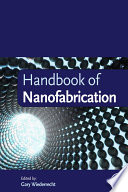 Handbook Of Nanofabrication : are becoming progressively smaller and have reached...