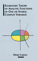 Elementary Theory of Analytic Functions of One Or Several Complex Variables