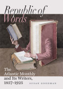 Republic of Words Atlantic Monthly Became The Conscience Of The