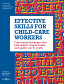 Effective Skills for Child-Care Workers