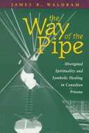 The Way Of The Pipe