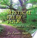 MYSTICAL FAERY FOLK