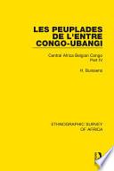 Les Peuplades De L Entre Congo Ubangi Ngbandi Ngbaka Mbandja Ngombe Et Gens D Eau