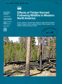 Effects of timber harvest following wildfire in western North America